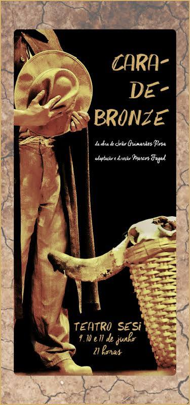 Cara-de-bronze espetáculo