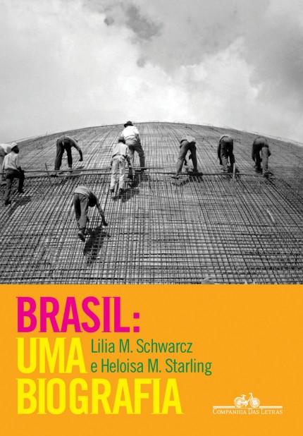 Livro: Brasil: uma biografia